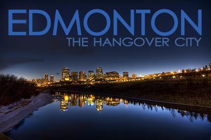 edmonton: the hangover city